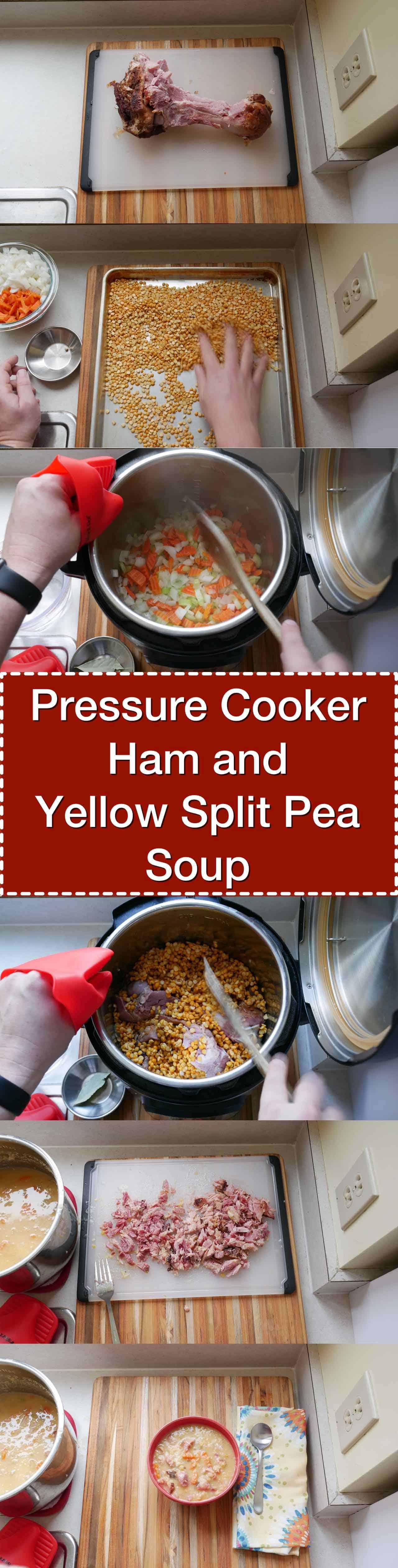 Pressure Cooker Ham And Yellow Split Pea Soup Dadcooksdinner