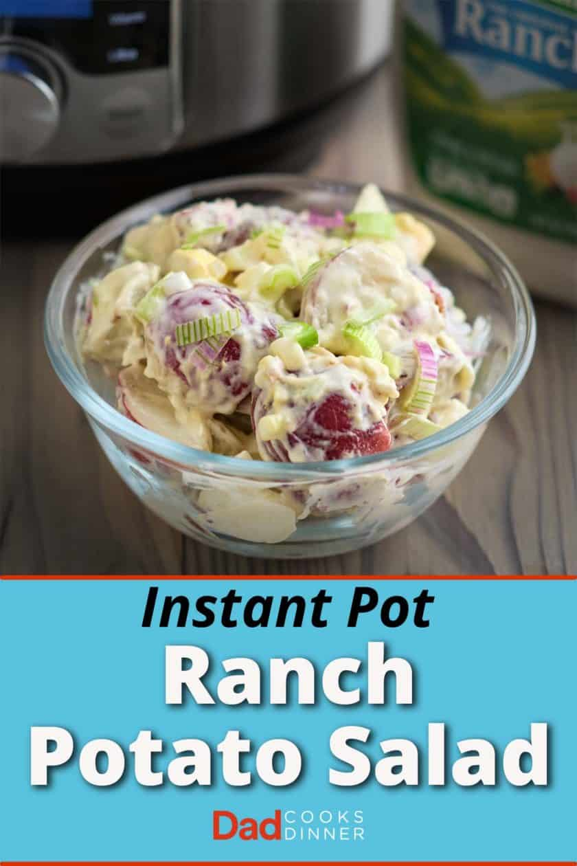 A bowl of ranch potato salad with an Instant Pot and bottle of dressing in the background